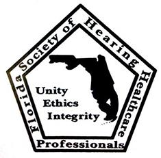 Florida Society of Hearing Healthcare: Unity, Ethics, Integrity